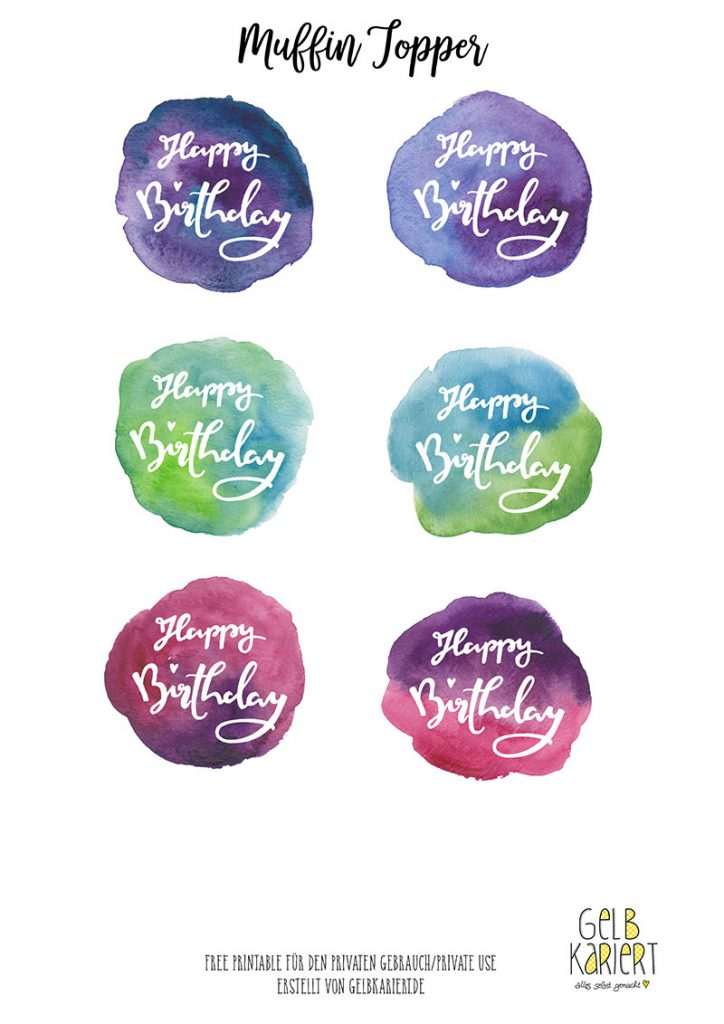 Muffin Topper, Handlettering und Watercolor, Ausdrucken, Download, Happy Birthday, Gelbkariert Blog