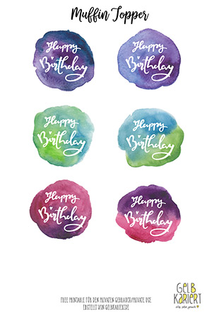 Muffin Topper | Free Printable | Freebie | Kuchen | Lettering Happy Birthday | Bloggeburtstag | Muffin Dekoration | Muffins dekorieren | Handlettering | Watercolor | Aquarell | Gelbkariert Blog