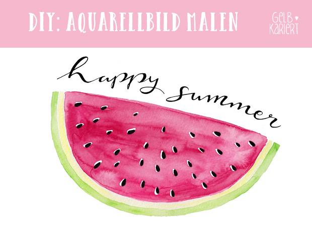 "Aquarellbild Wassermelone|Handlettering ""happy summer""|Anleitung zum Aquarellieren|Gelbkariert"