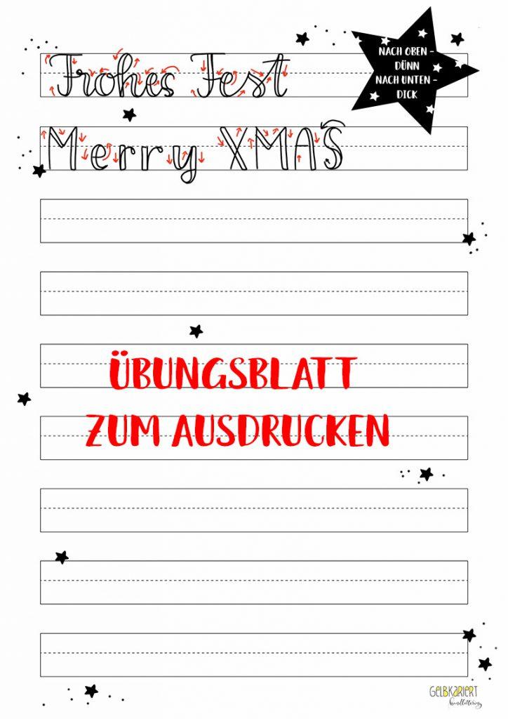 Handlettering Faux Calligraphy üben, Übungsblatt Falsche Kalligrafie, Weihnachten, Weihnachtskarten basteln, Gelbkariert Blog