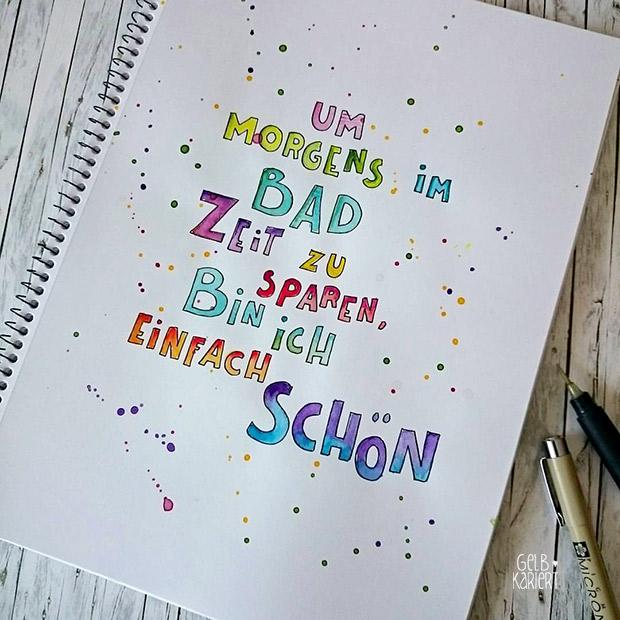 einfach schön Handlettering mit Fineliner und Wasserfarbe | Watercolor | Pigma Micron | Ideen für Hand Lettering | Schreiben mit Aquarellfarbe | Anleitung | Gelbkariert Blog