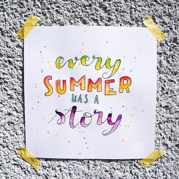 every summer has a story | Handlettering mit Fineliner und Wasserfarbe | Watercolor | Pigma Micron | Ideen für Hand Lettering | Schreiben mit Aquarellfarbe | Anleitung | Gelbkariert Blog