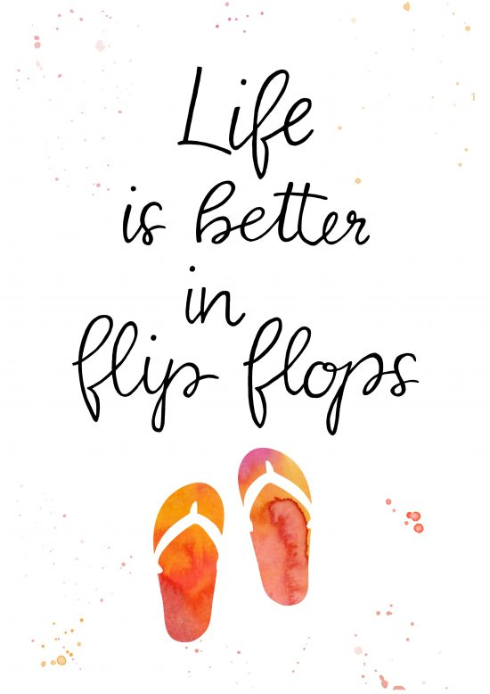 Life is better in flip flops - Watercolor Lettering, Handlettering, Kirsten Albers