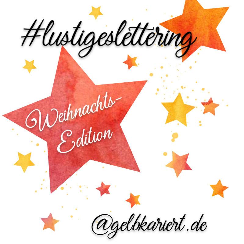 lustigeslettering Handlettering Challenge Weihnachten, Instagram, Gelbkariert Blog