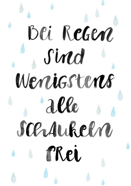 Bei Regen sind wenigstens alle Schaukeln frei - Watercolor Lettering, Handlettering, Kirsten Albers