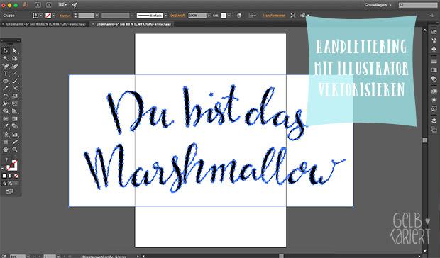 Handlettering vektorisieren mit Adobe Illustrator | Gelbkariert
